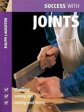 new Success with JOINTS Ralph Laughton tools workshop techniques woodworking