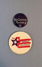Vtg Presidential Election Buttons. McGovern/Shriver 1972 & Perot/Stockdale 1992