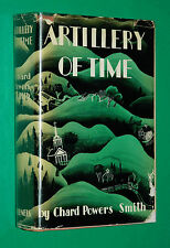 Smith, Chard Powers. ARTILLERY OF TIME. Stephen Vincent Benet Presentation.