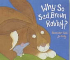 Why So Sad, Brown Rabbit?, Cain, Sheridan, New Book
