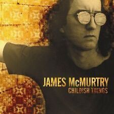 James McMurtry : Childish Things CD (2005)