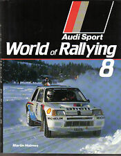 World Rallying Annual No. 8 Audi Sport 1985 Season by Holmes Published 1986