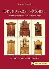 Fachbuch Gründerzeit-Möbel Weichholz, Hartholz, Prof. R. Haaff statt 68,80 Euro