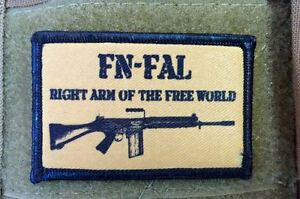 FN FAL Morale Patch The Right Arm of the Free World 308 Nato British L1A1 Rifle