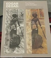 Edgar Degas, The Painter as Printmaker. Museum of Fine Arts, Boston.1th Edition.