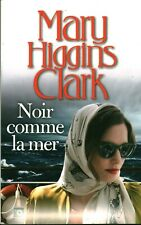 Livre noir comme la mer Mary Higgins Clark France Loisirs 2018 book