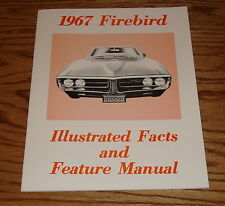1967 Pontiac Firebird Illustrated Facts and Feature Manual 67