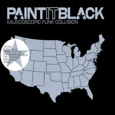 Paint it black-Kaleidoscopic Funk Collision (2002) Chambers Brothers, Sup.. [CD]