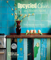 Upcycled Chic and Modern Hacks: Thrifty Ways for Stylish Homes by Alexandra...