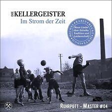 DIE KELLERGEISTER - IM STROM DER ZEIT   CD NEU