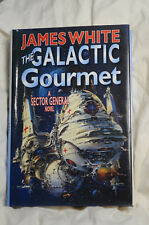 The Galactic Gourmet by James White (1997, Hardcover) A Sector General Novel