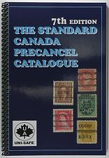 The Standard Canada Precancel Catalogue 7th Edition Unitrade Press.