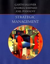 Strategic Management, Hardcover by Saloner, Garth; Shepard, Andrea; Podolny, ...