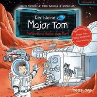 DER KLEINE MAJOR TOM - 05: GEFÄHRLICHE REISE ZUM MARS (HÖRSPIEL)  CD NEW