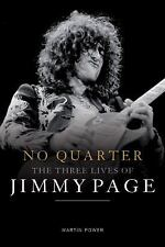 No Quarter : The Three Lives of Jimmy Page by Martin Power (2016, Hardcover)