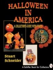 Halloween in America: A Collector's Guide With Prices (Schiffer Book for...