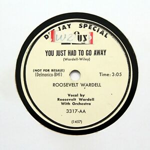"""ROOSEVELT WARDELL """"You Just Had To Go Away"""" 1951 DELUXE PROMO 3317  [R&B 78]"""
