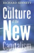 The Culture of the New Capitalism (Castle Lecture Series in Ethics, Politics & E