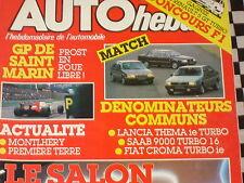 auto-hebdo n°520 1986 LANCIA THEMA TURBO / SAAB 9000 TURBO 16 / FIAT CROMA TURBO
