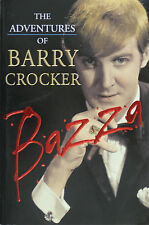 BAZZA . . . THE ADVENTURES OF BARRY CROCKER