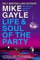 Life and Soul of the Party, Gayle, Mike,  Book