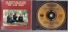 CHINA/CHINE - XINJIANG LA ROUTE DE LA SOIE THE SILK ROAD/ GOLD CD FRANCE VARIOUS