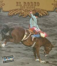 El rodeo / The Rodeo (Todo Sobre El Rodeo / All About the Rodeo) (Span-ExLibrary