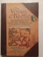 The Voyage of the Beetle : A Journey Around the World with Charles Darwin and th