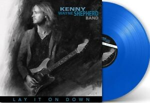 KENNY WAYNE SHEPHERD - LAY IT ON DOWN (LIMITED 180 GR.BLUE VINYL) VINYL LP NEW