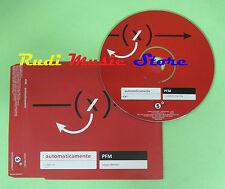 CD Singolo PFM Automaticamente 2000 austria PROMO SONY 0093381 no mc lp dvd (S9)