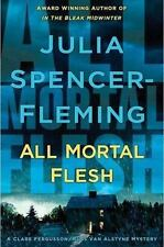 Julia Spencer-Fleming - All Mortal Flesh - NEW 1st edition