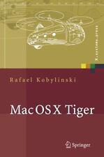 X. systems. press: Mac Os X Tiger by Rafael Kobylinski (2005, Hardcover)