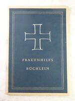Frauenhilfsbüchlein geschrieben für die Hand der Frauenhilfsschwester, 1952