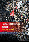 The Social Movements Reader: Cases and Concepts (Wiley Blackwell Readers in Soci