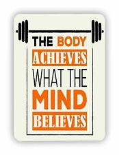 The Body Achieves What The Mind Workout GYM FITTNESS METAL SIGN PLAQUE Poster