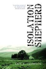 Isolation Shepherd by Iain R. Thomson (Paperback, 2016)