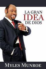 La gran idea de Dios: En busca de algo diferente y sublime (Spanish-ExLibrary