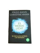 Es werde Licht Frido Mann Christine Mann (Heisenberg) Geist Quantenphysik