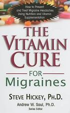 The Vitamin Cure for Migraines (Paperback or Softback)