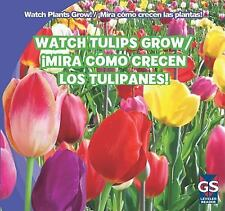 Watch Tulips Grow  Mira Como Crecen Los Tulipanes! (Watch Plants Grow!  Mira Com