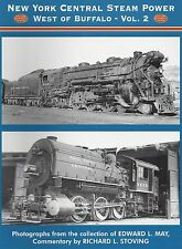 New York Central Steam Power West of Buffalo - OH, PA, WV, NY & Ontario NEW BOOK