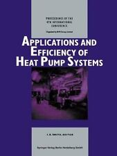 Applications and Efficiency of Heat Pump Systems : Proceedings of the 4th...