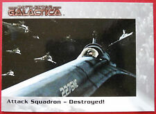 BATTLESTAR GALACTICA - Premiere Edition - Card #26 - Attack Squadron: Destroyed!