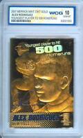 ALEX RODRIGUEZ *500 Homeruns* 2007 23KT Gold Card Sculpted - Graded GEM MINT 10