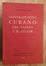 """BOOK 1963 """"CONTRAPUNTEO CUBANO DEL TABACO Y AZUCAR"""" FERNANDO ORTIZ CUBA 2ND ED"""