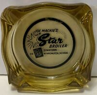 JOE MACKIE'S STAR BROILER ADVERTISING ASHTRAY - WINNEMUCCA, NEVADA