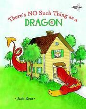 There's No Such Thing as a Dragon (2009, Paperback)