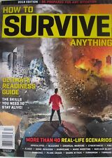 HOW TO SURVIVE ANYTHING 2018 EDITION Ultimate Readiness Guide 40 REAL SCENARIOS