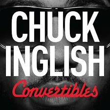 Chuck Inglish-Convertibles CD NUOVO