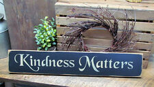 Kindness Matters, Wooden Inspirational Sign, Housewarming Gift, Be Kind